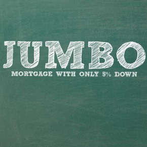 First Home Mortgage Offers a Jumbo Mortgage with Only 5%Down